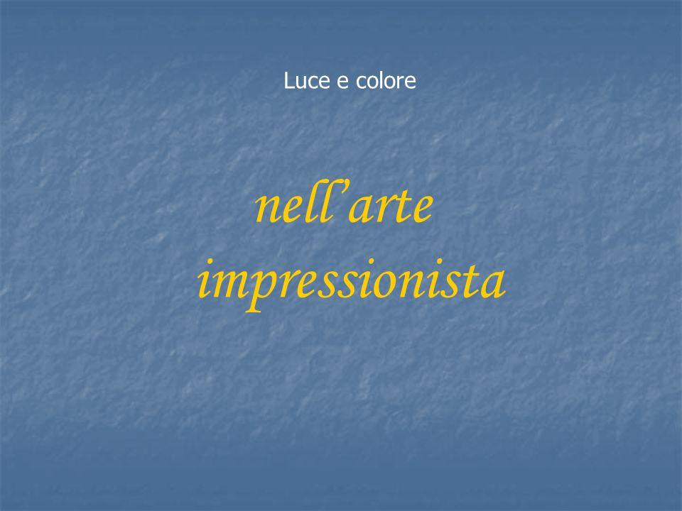 Luce e colore nell'arte impressionista