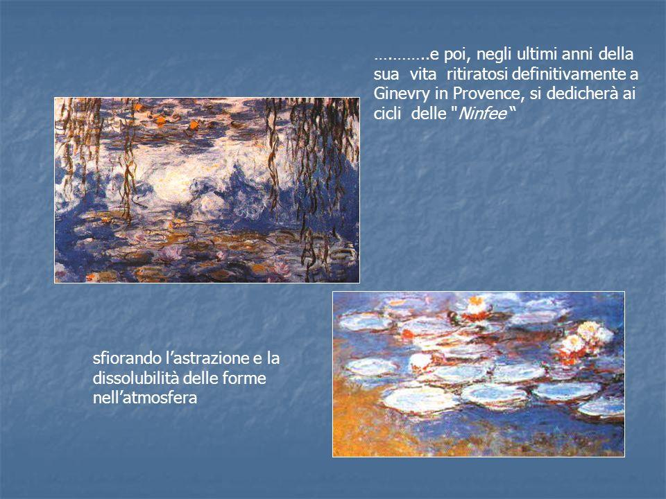 ….……..e poi, negli ultimi anni della sua vita ritiratosi definitivamente a Ginevry in Provence, si dedicherà ai