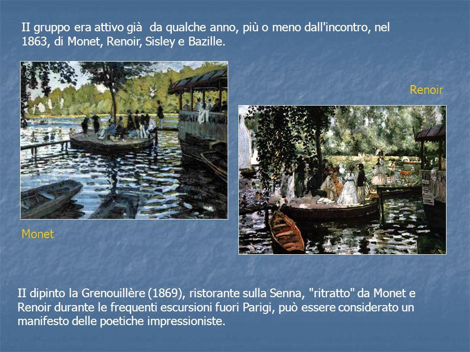 II gruppo era attivo già da qualche anno, più o meno dall incontro, nel 1863, di Monet, Renoir, Sisley e Bazille.