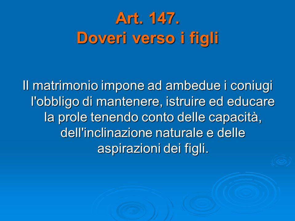 Art. 147. Doveri verso i figli
