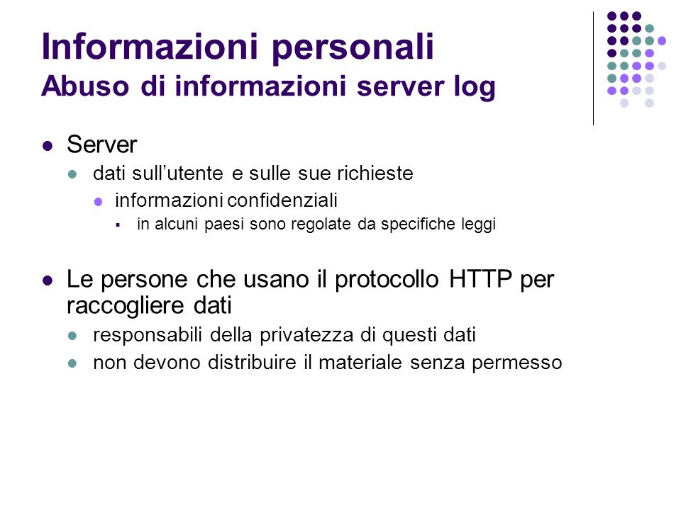 Informazioni personali Abuso di informazioni server log