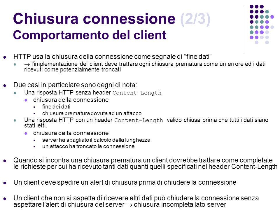 Chiusura connessione (2/3) Comportamento del client