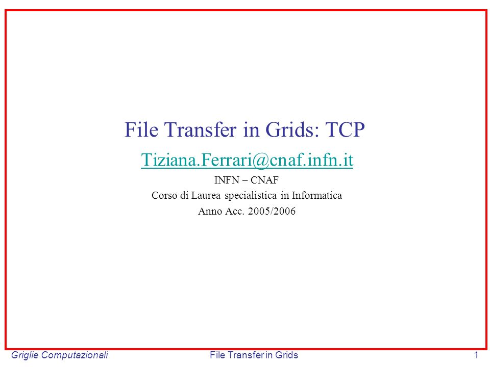 File Transfer in Grids: TCP