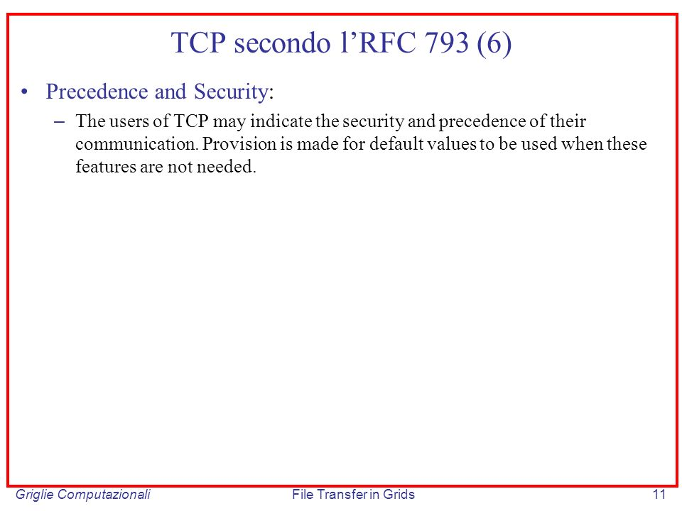 TCP secondo l'RFC 793 (6) Precedence and Security:
