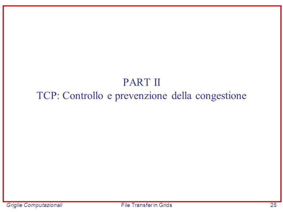 PART II TCP: Controllo e prevenzione della congestione