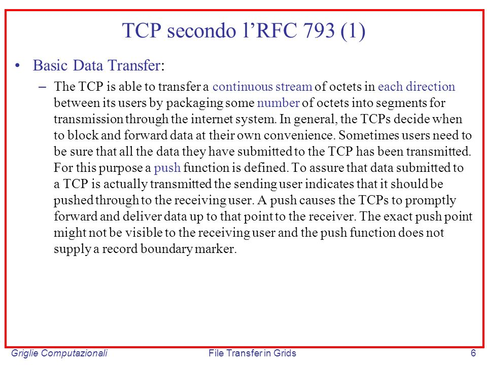 TCP secondo l'RFC 793 (1) Basic Data Transfer: