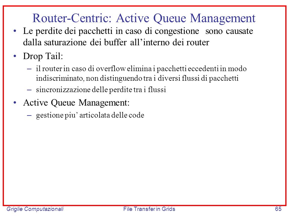 Router-Centric: Active Queue Management