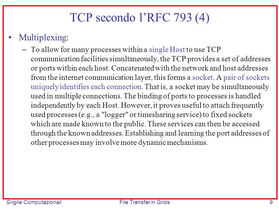 TCP secondo l'RFC 793 (4) Multiplexing: