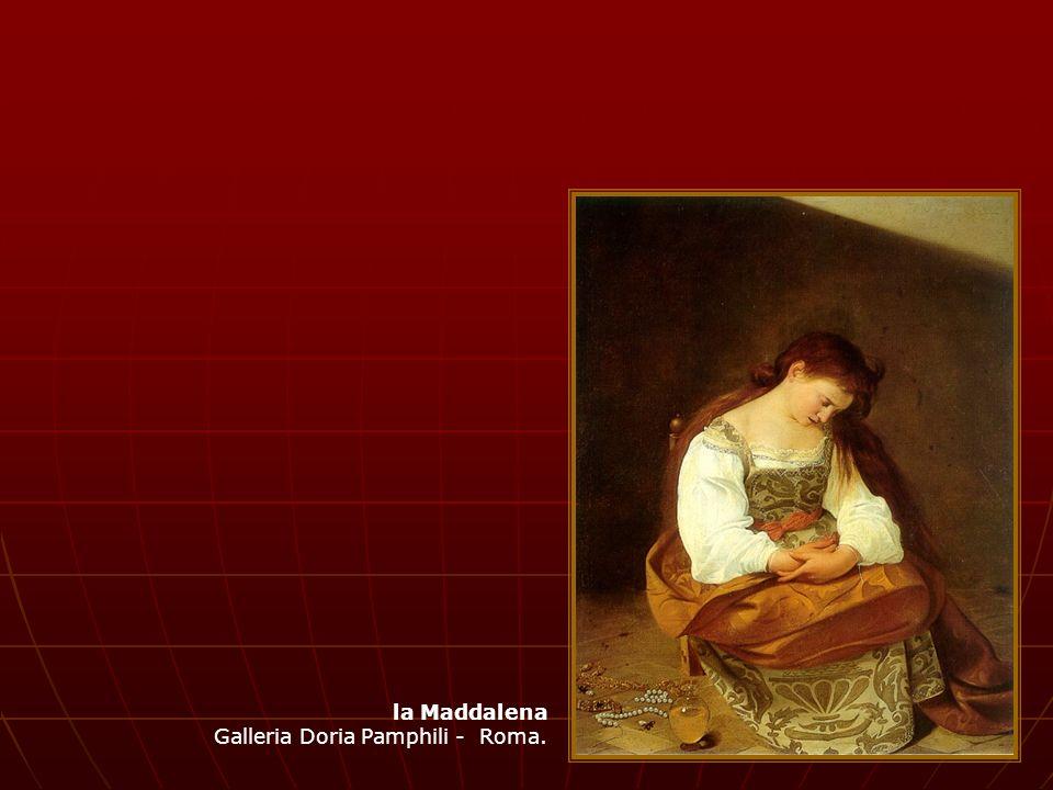 la Maddalena Galleria Doria Pamphili - Roma.