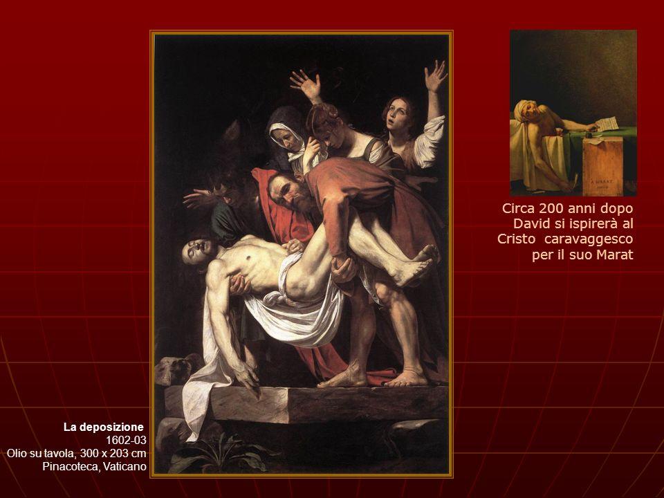 Circa 200 anni dopo David si ispirerà al Cristo caravaggesco per il suo Marat