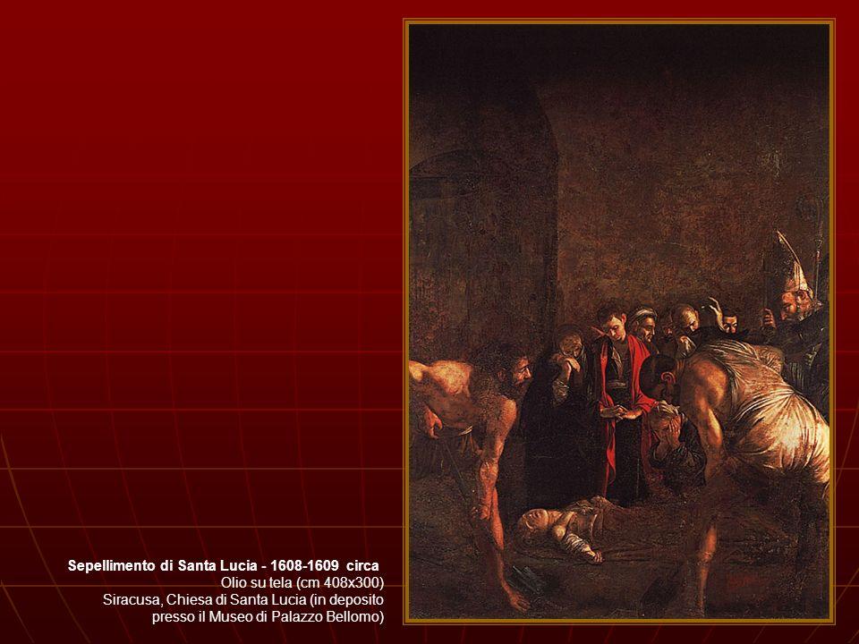 Sepellimento di Santa Lucia - 1608-1609 circa