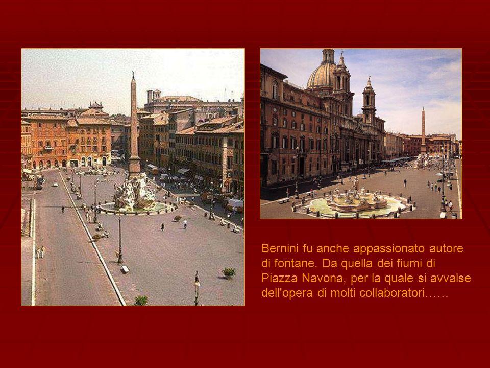 Bernini fu anche appassionato autore di fontane