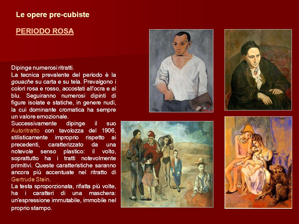 Le opere pre-cubiste PERIODO ROSA Dipinge numerosi ritratti.