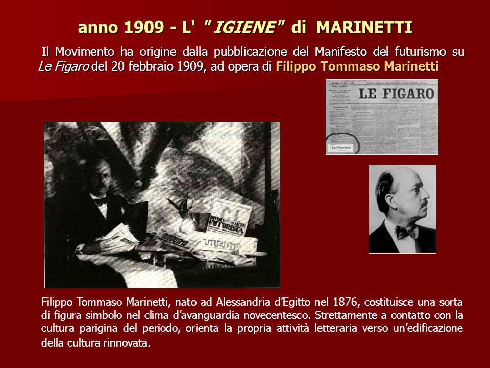 anno 1909 - L IGIENE di MARINETTI