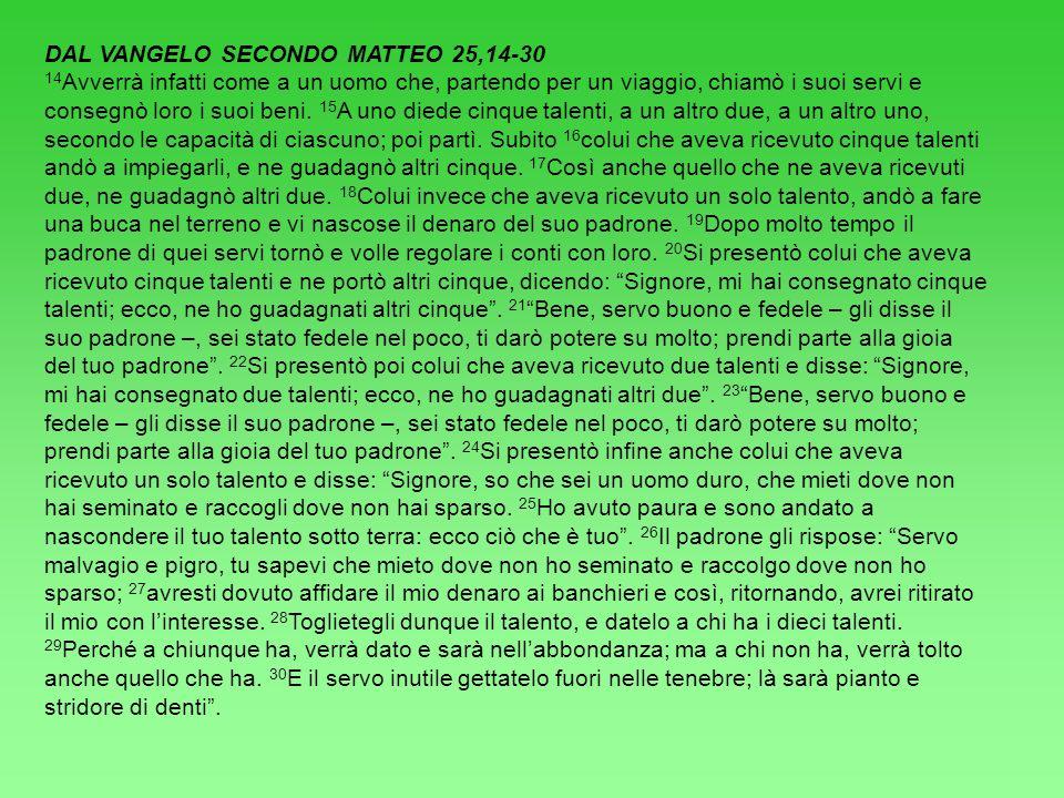 DAL VANGELO SECONDO MATTEO 25,14-30