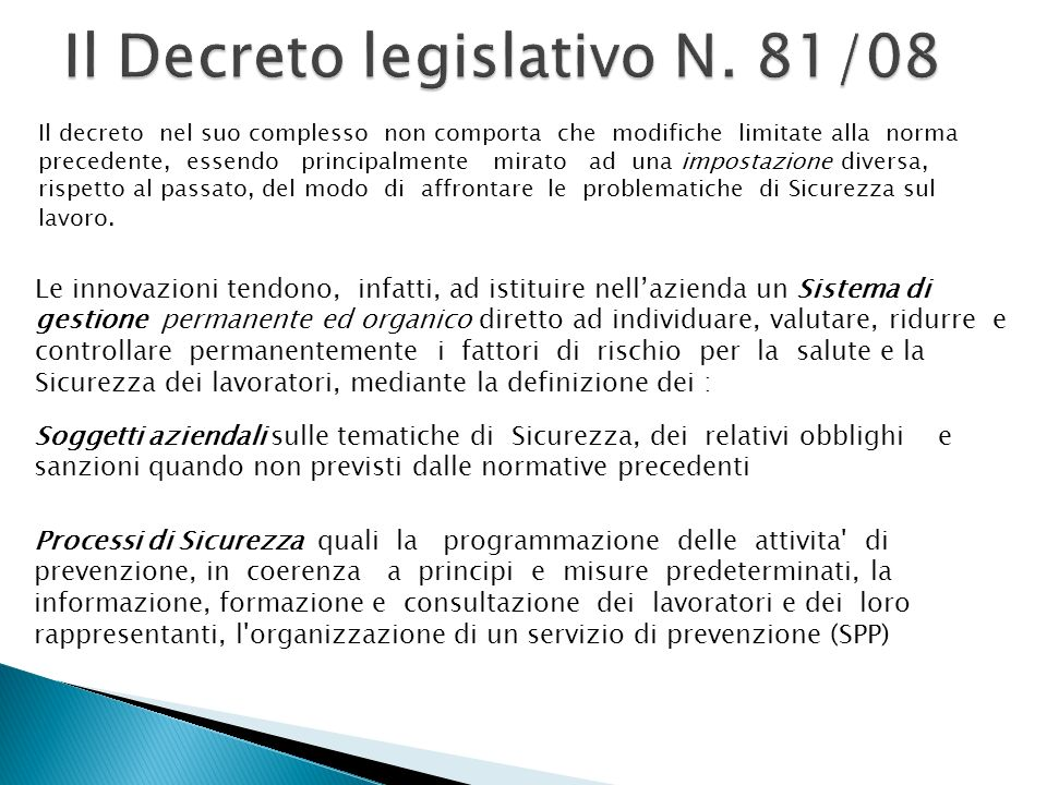 Il Decreto legislativo N. 81/08