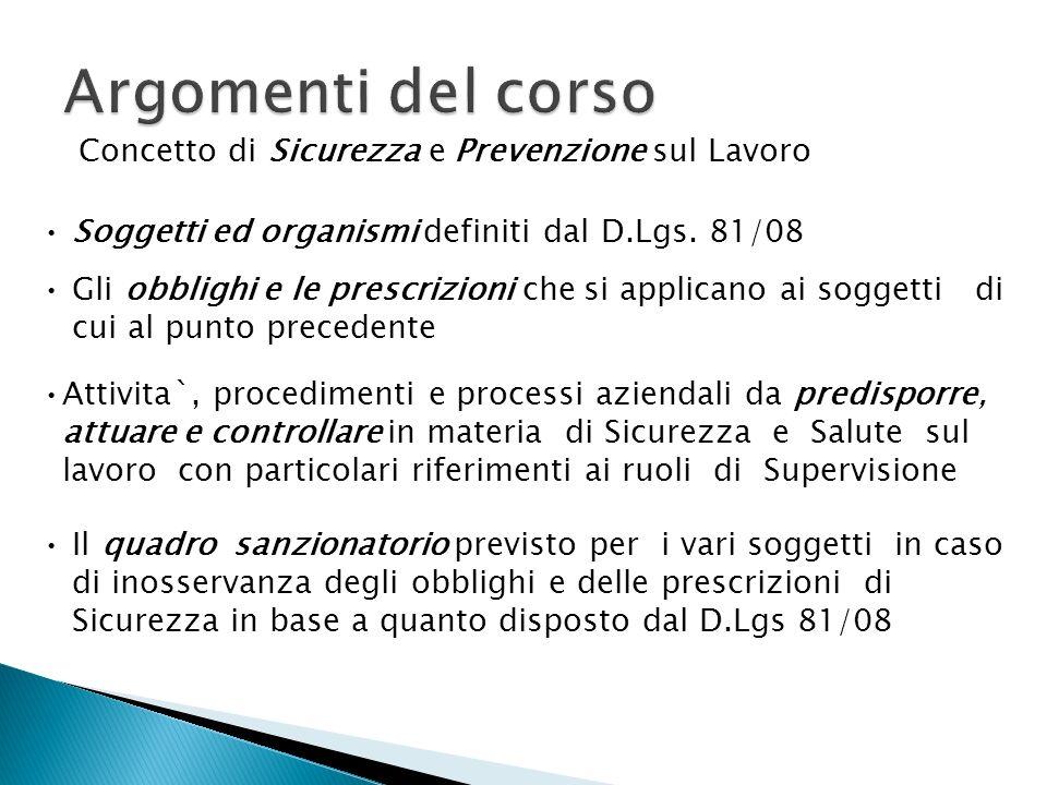 Argomenti del corso Concetto di Sicurezza e Prevenzione sul Lavoro