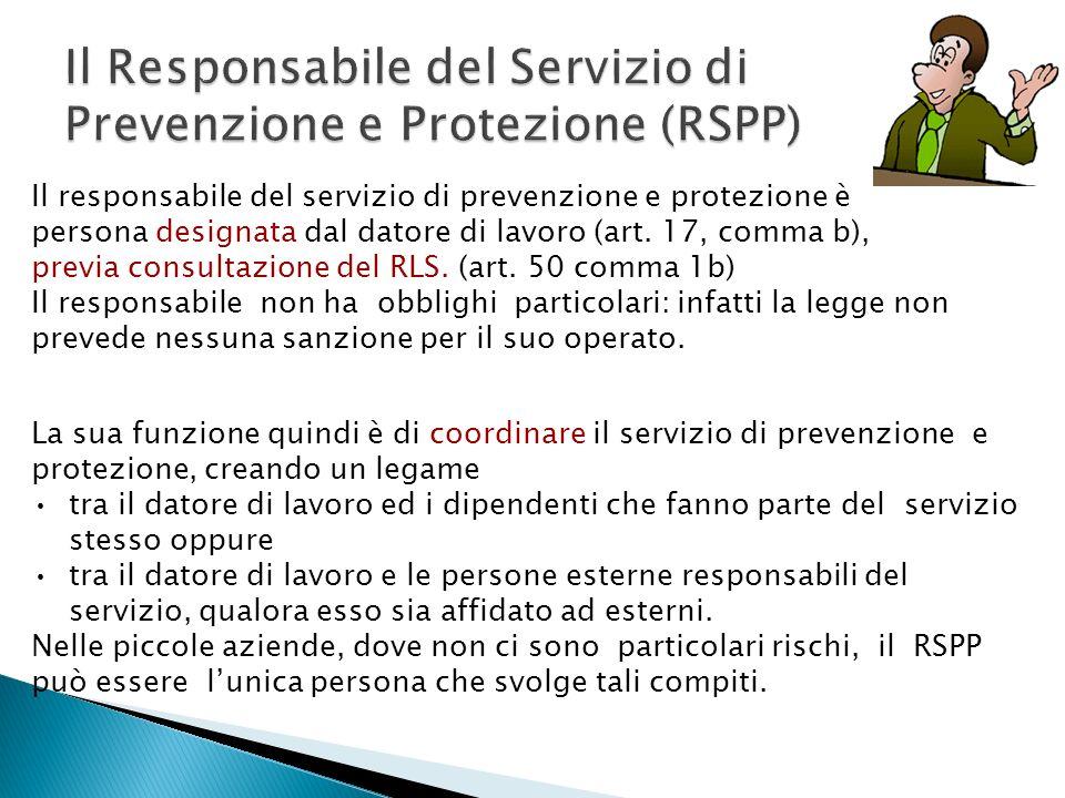 Il Responsabile del Servizio di Prevenzione e Protezione (RSPP)