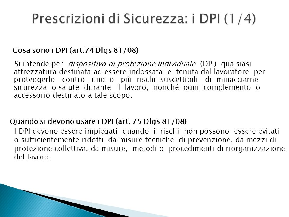 Prescrizioni di Sicurezza: i DPI (1/4)