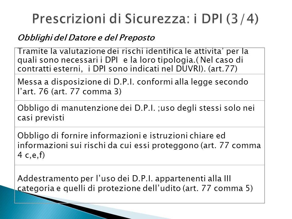 Prescrizioni di Sicurezza: i DPI (3/4)