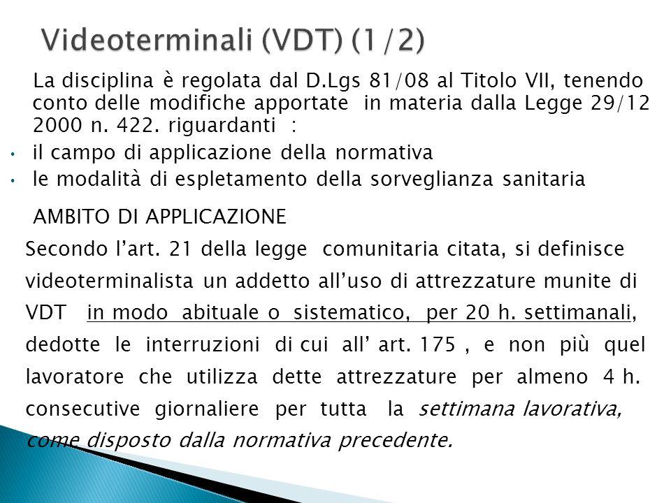 Videoterminali (VDT) (1/2)