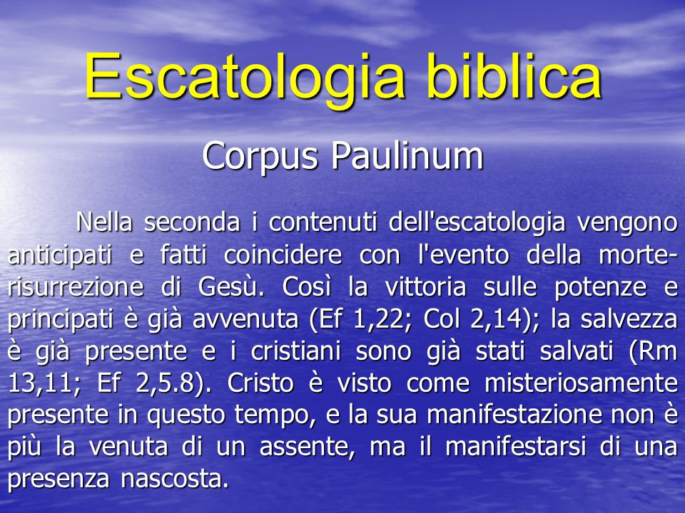 Escatologia biblica Corpus Paulinum