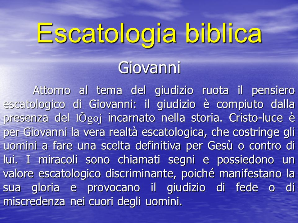 Escatologia biblica Giovanni