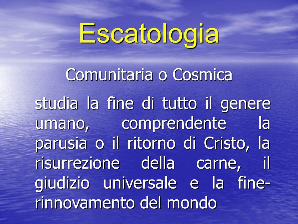 Escatologia Comunitaria o Cosmica
