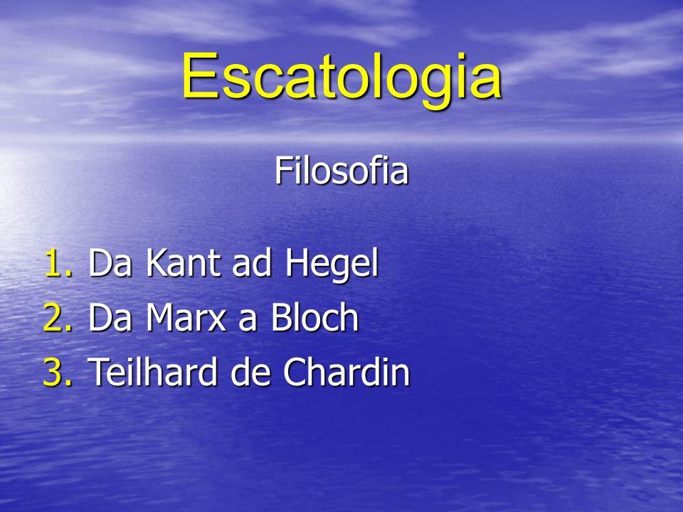 Escatologia Filosofia Da Kant ad Hegel Da Marx a Bloch