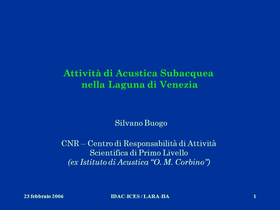 Attività di Acustica Subacquea nella Laguna di Venezia