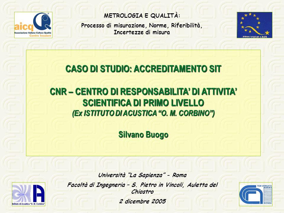 CASO DI STUDIO: ACCREDITAMENTO SIT