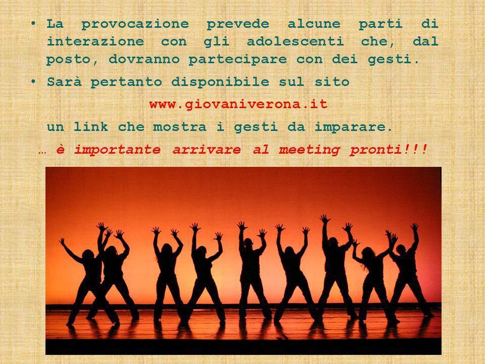 Sarà pertanto disponibile sul sito www.giovaniverona.it
