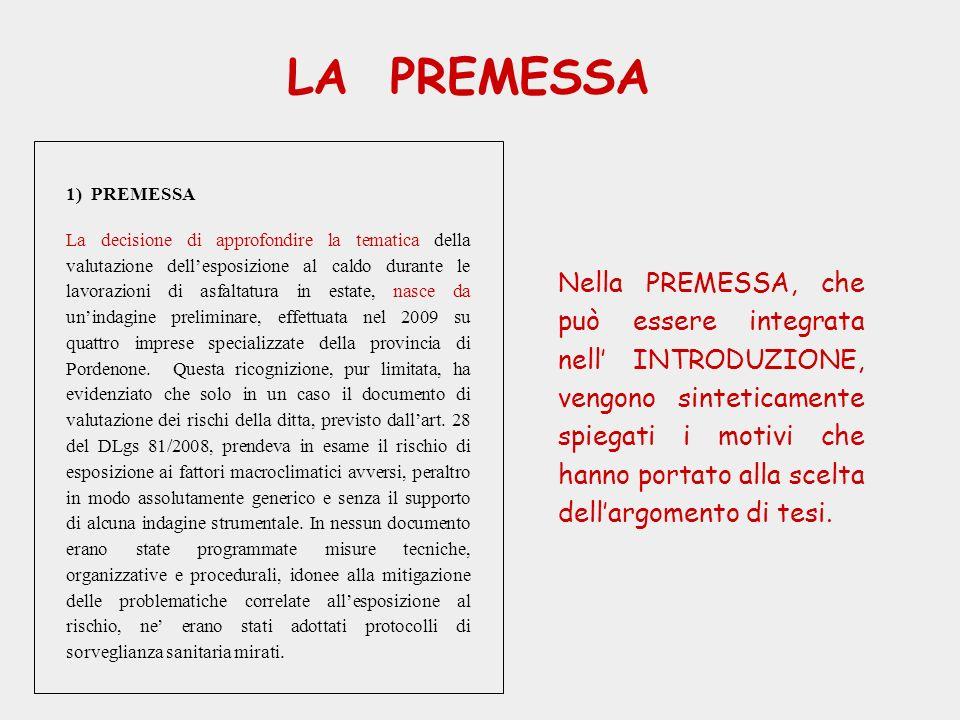 LA PREMESSA 1) PREMESSA.