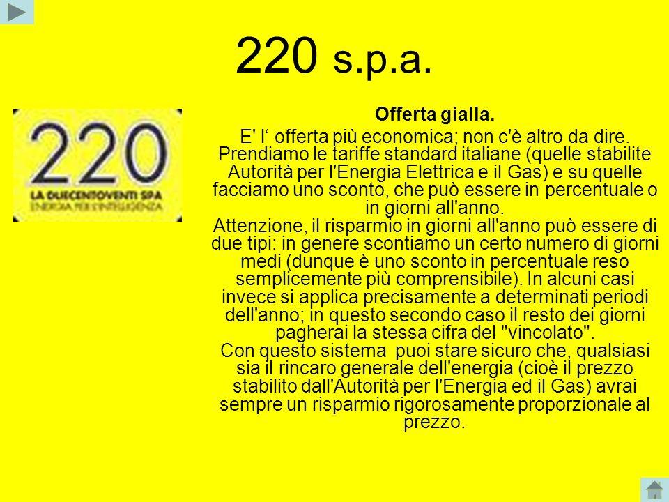 220 s.p.a. Offerta gialla.