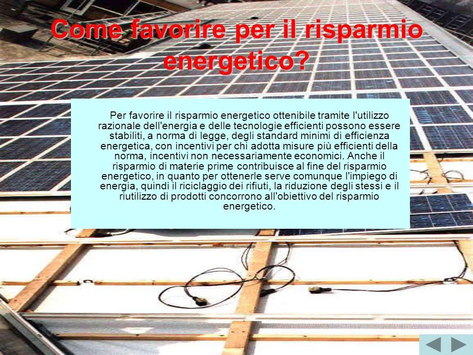 Come favorire per il risparmio energetico