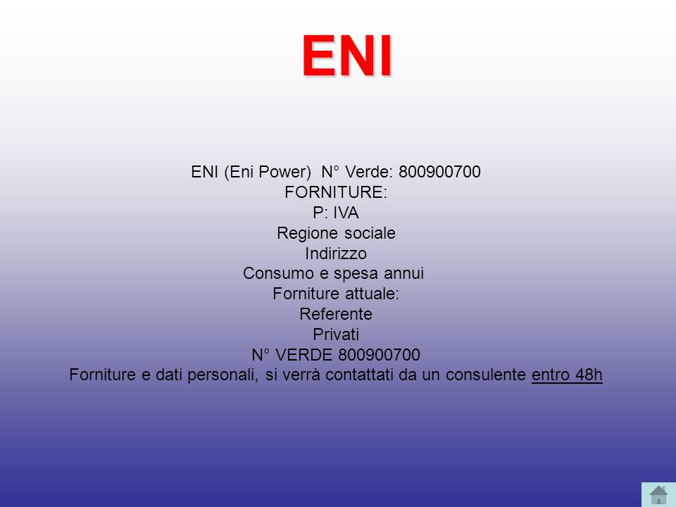 ENI (Eni Power) N° Verde: 800900700