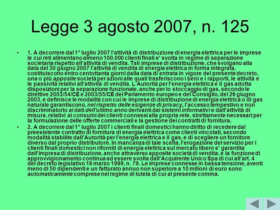 Legge 3 agosto 2007, n. 125