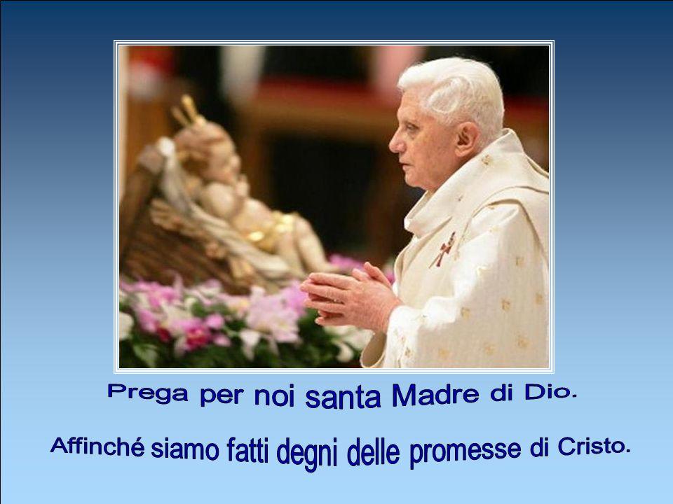 Prega per noi santa Madre di Dio.
