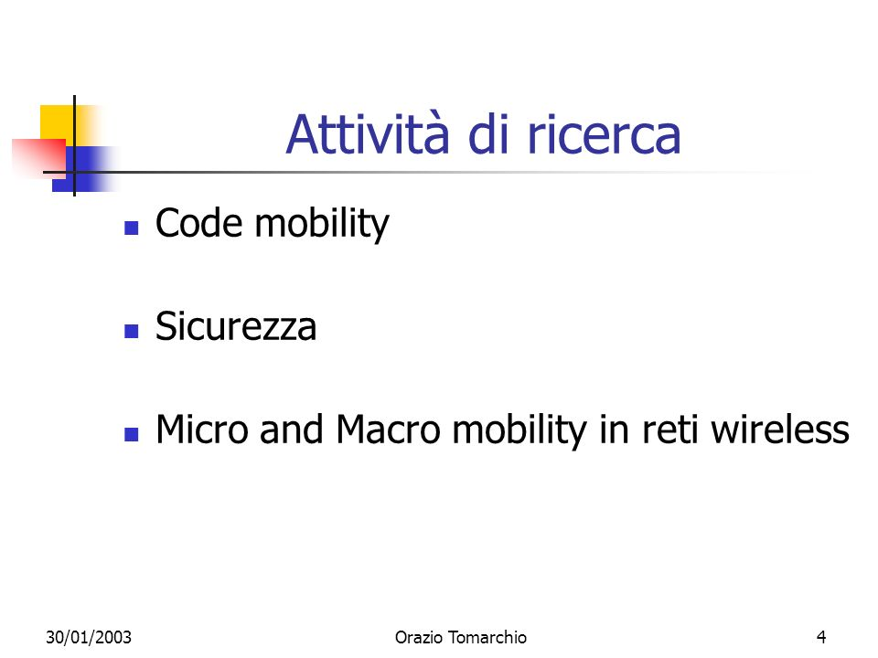 Attività di ricerca Code mobility Sicurezza