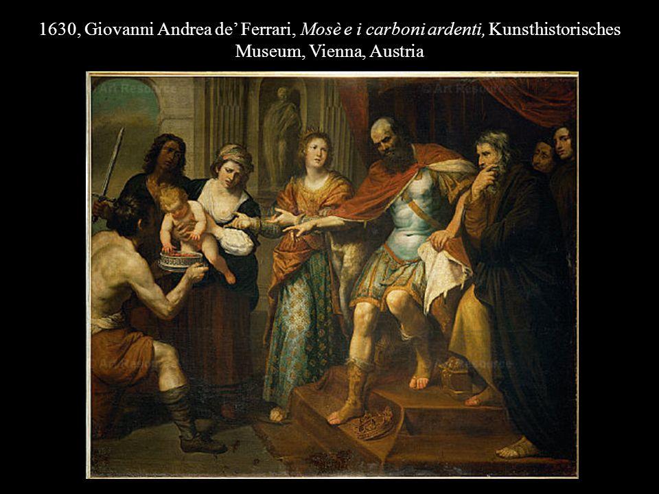 1630, Giovanni Andrea de' Ferrari, Mosè e i carboni ardenti, Kunsthistorisches Museum, Vienna, Austria
