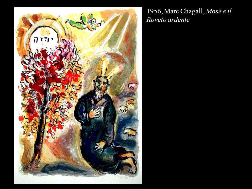 1956, Marc Chagall, Mosè e il Roveto ardente
