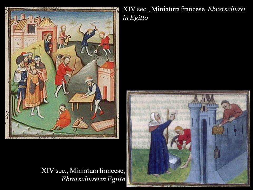 XIV sec., Miniatura francese, Ebrei schiavi in Egitto