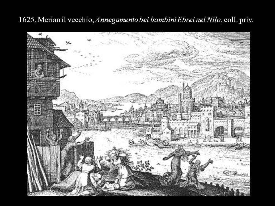 1625, Merian il vecchio, Annegamento bei bambini Ebrei nel Nilo, coll