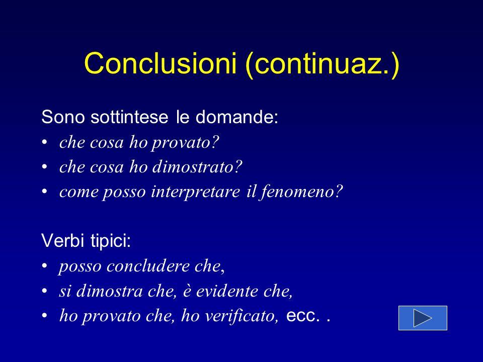 Conclusioni (continuaz.)