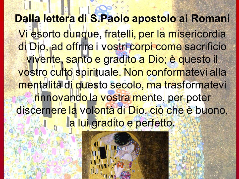 Dalla lettera di S.Paolo apostolo ai Romani