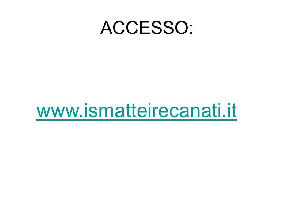 ACCESSO: www.ismatteirecanati.it