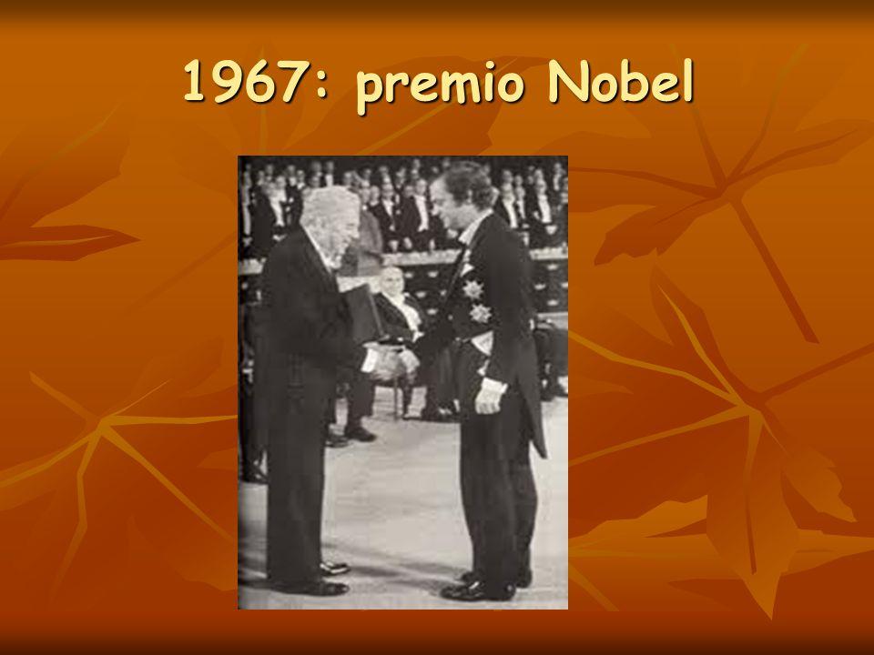 1967: premio Nobel