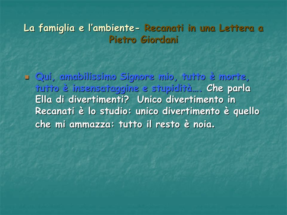 La famiglia e l'ambiente- Recanati in una Lettera a Pietro Giordani