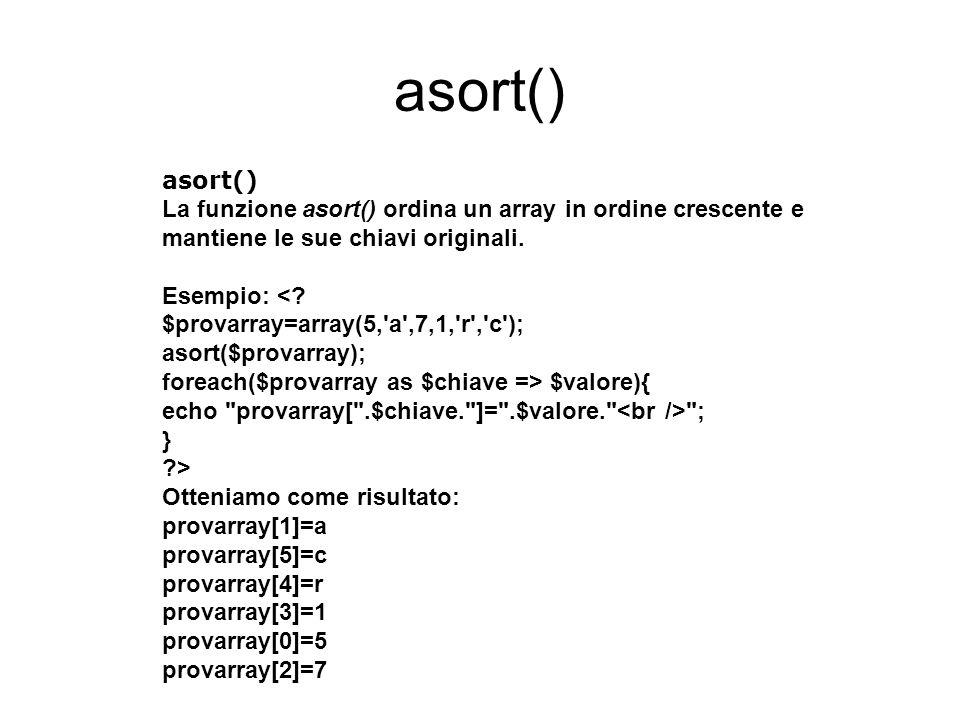 asort() asort()