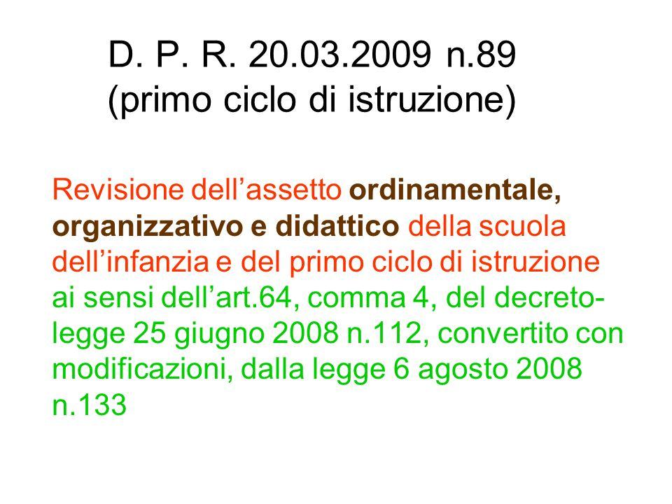 D. P. R. 20.03.2009 n.89 (primo ciclo di istruzione)
